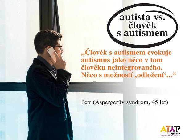 Autista vs. člověk s autismem