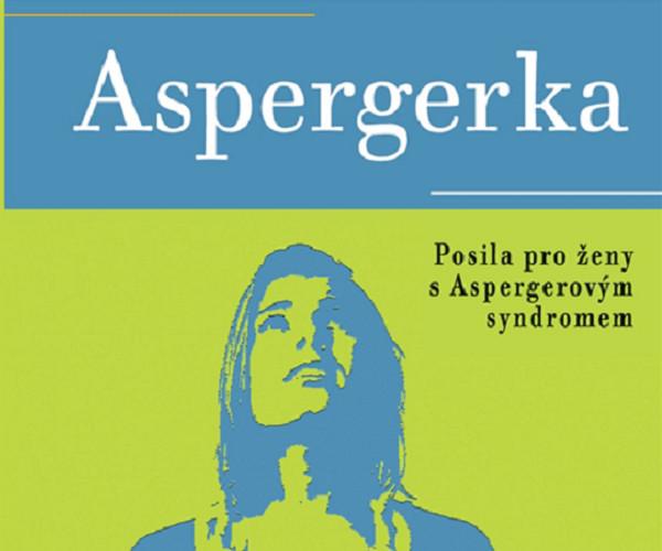 Aspergerka je knihou pro ženy, které se hledají