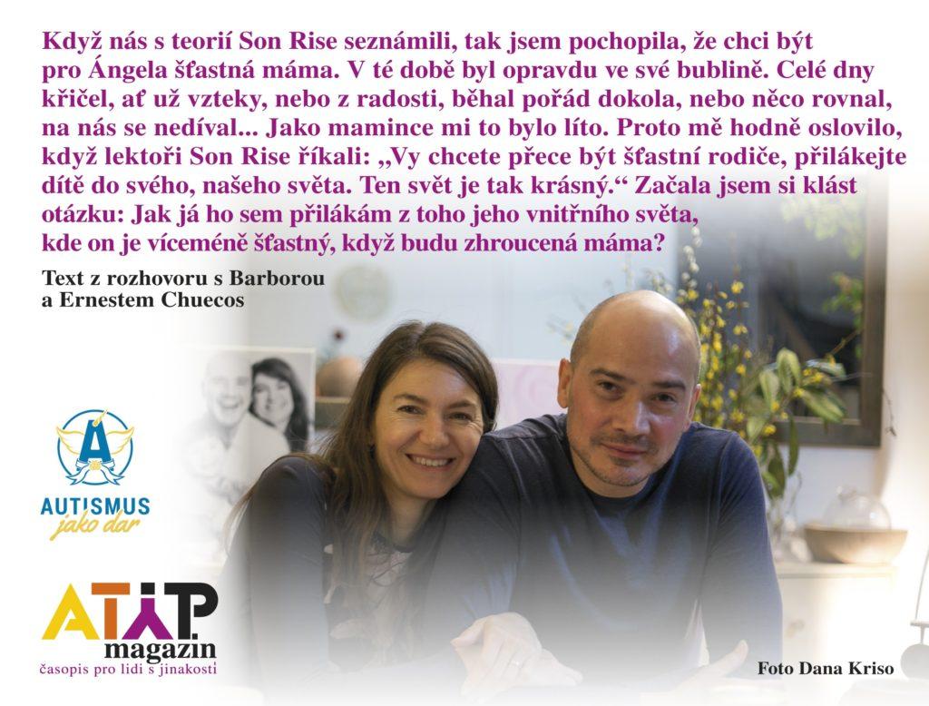 Manželé Chuecos: Autisté pomáhají nám, ne my jim 1